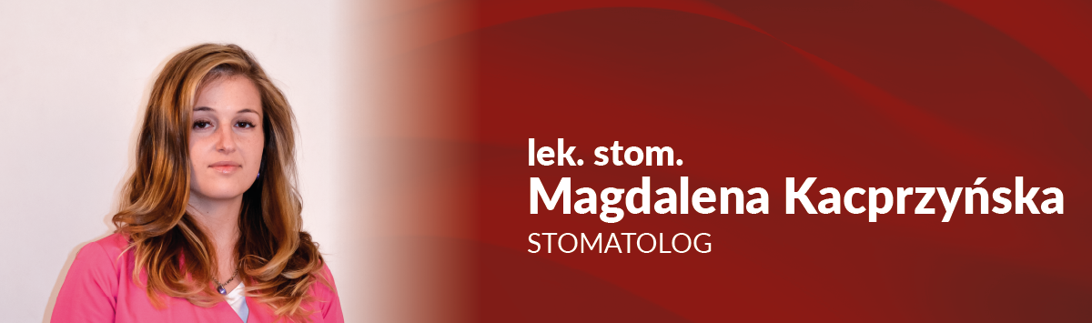 magdalena kacprzyńska stomatolog centrum medyczne cmp