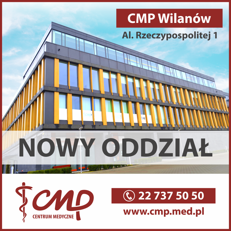 Nowa filia Centrum Medycznego CMP Wilanów!