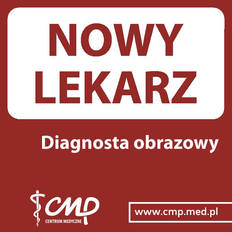 Nowy diagnosta obrazowy dziecięcy w Centrum Medycznym CMP Piaseczno oraz CMP Ursynów!