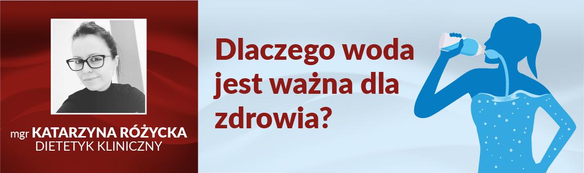 Woda – jaki ma wpływ na organizm i ile powinniśmy jej pić wyjaśnia dietetyk z CMP Piaseczno